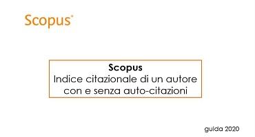 Scopus - Indice citazionale di un autore con e senza auto-citazioni